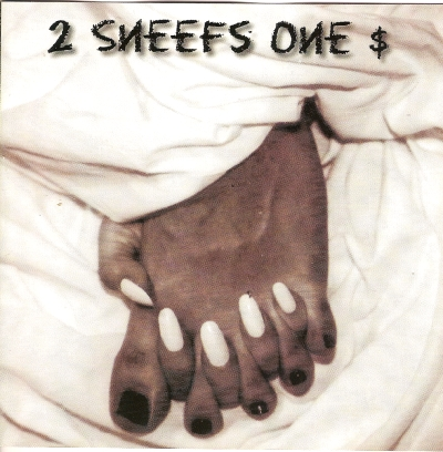 2 Sneefs one dollar - st cd