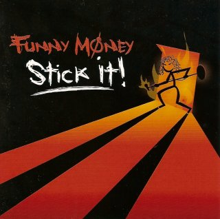 Funny Money - Stick It! cd