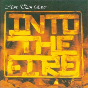 Into the fire - More than ever cd