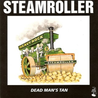 Steamroller - Dead man's tan cd