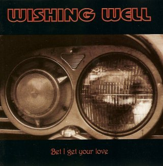 Wishing well Bet i get your love 1994 cover picture