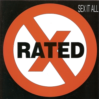 Rated X - Sex it all cd